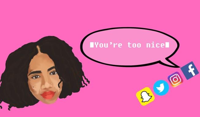 youre too nice